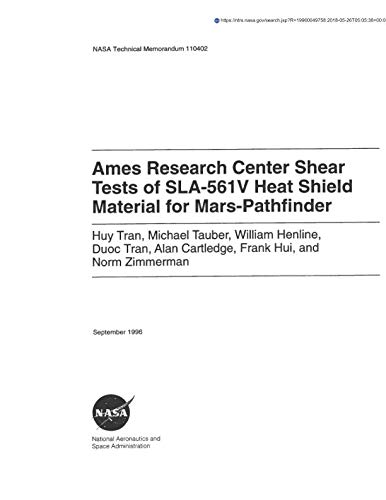 Ames Research Center Shear Tests of SLA-561V Heat Shield Material for -