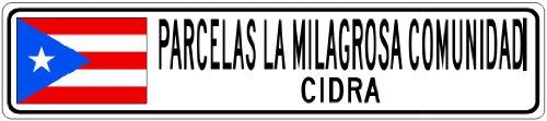 PARCELAS LA MILAGROSA COMUNIDAD, CIDRA - Puerto Rico Flag Aluminum City Sign - 9 x 36 Inches
