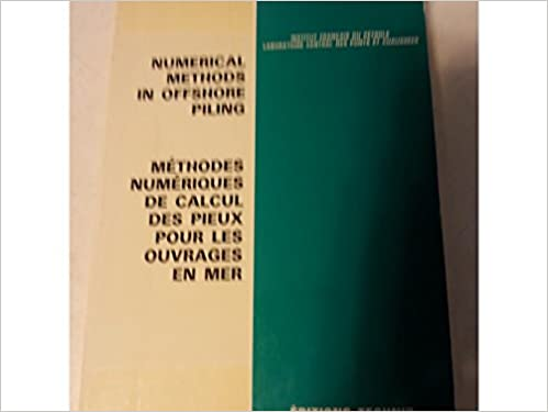 Numerical Methods in Offshore Piling (Collection Colloques Et
