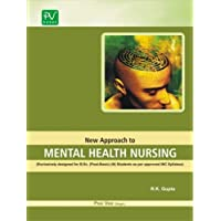 PV NEW APPROACH TO MENTAL HEALTH NURSING FOR B.SC (N) (POST BASIC) 2ND YEAR STUDENTS