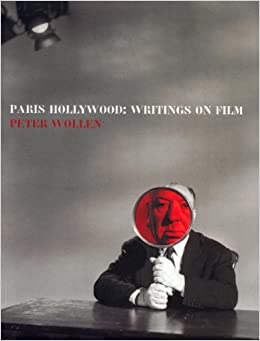 Book Paris Hollywood: Writings on Film by Peter Wollen (2002-12-02)