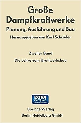 Die Lehre Vom Kraftwerksbau (Große Dampfkraftwerke)