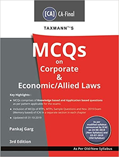 Taxmann's MCQs on Corporate & Economic/Allied Laws (CA-Final-Old/New Syllabus)(3rd Edition January 2020)