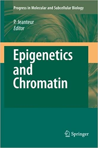Epigenetics and Chromatin (Progress in Molecular and Subcellular Biology)