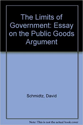 the limits of government an essay on the public goods argument  the limits of government an essay on the public goods argument david schmidtz 9780813308708 com books