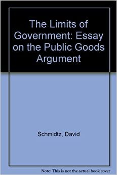 The Limits Of Government: An Essay On The Public Goods Argument