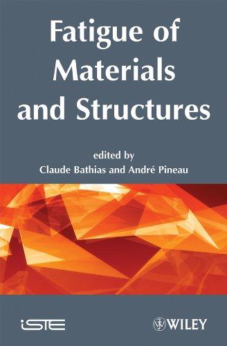 Fatigue of Materials and Structures: Fundamentals