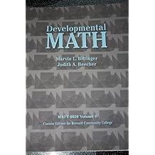 Developmental Mathematics Custom Edition for Brevard Community College (MATV 0018/0022 BCC Edition) by Marvin L. Bittinger (2012-01-01)