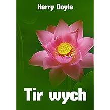 Tir wych (Welsh Edition)