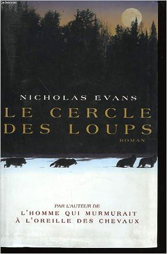 Le cercle des loups - Evans Nicholas