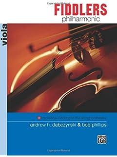 Fiddlers Philharmonic: Viola (Philharmonic Series)