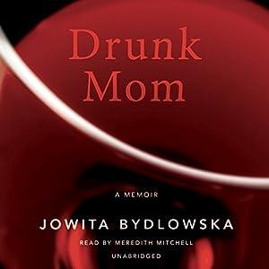 Drunk Mom Audiobook