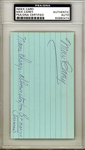 Max Carey Autographed Signed 3x5 Index Card Pirates, Dodgers #83960474 PSA/DNA Certified MLB Cut Signatures