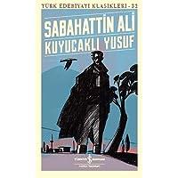 Kuyucaklı Yusuf: Türk Edebiyatı Klasikleri - 32