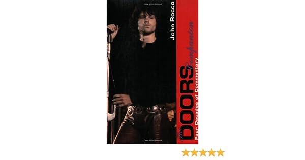 The Doors Companion Four Decades of Commentary John Rocco 9780028646619 Amazon.com Books  sc 1 st  Amazon.com & The Doors Companion: Four Decades of Commentary: John Rocco ...