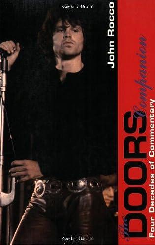 The Doors Companion: Four Decades of Commentary: John Rocco: 9780028646619: Amazon.com: Books