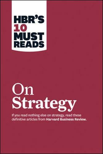 HBR's 10 Must Reads On Strategy (Good Business Ideas To Start In India)