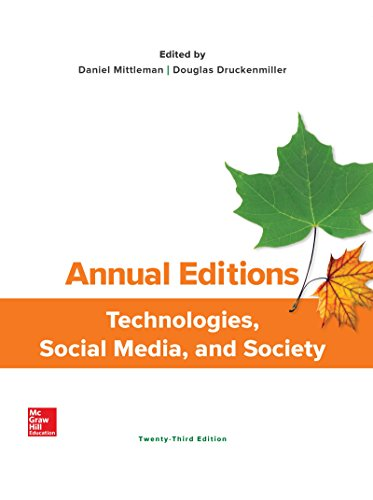 Annual Editions: Technologies, Social Media, and Society (Annual Editions Computers in Society)