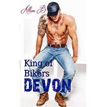 King Of Bikers-Devon (French Edition)