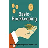 Basic Bookkeeping (Change Management Courses Book 7)