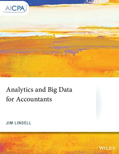 Analytics and Big Data for Accountants (AICPA)