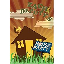 Zach Deputy's House Party DVD by Zach Deputy (0100-01-01)