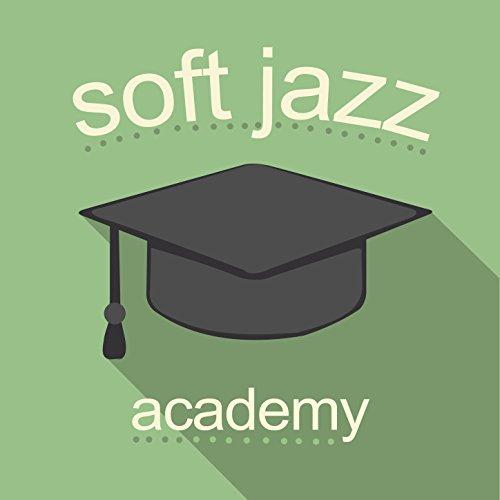 - Soft Jazz Academy