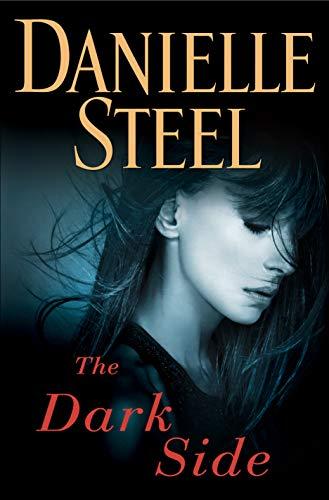 The Dark Side: A Novel by [Steel, Danielle]