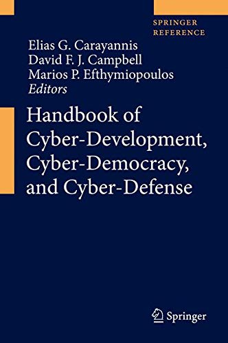 Handbook of Cyber-Development, Cyber-Democracy, and Cyber-Defense-cover