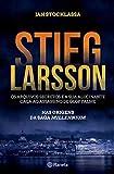 Stieg Larsson - Os Arquivos Secretos (Portuguese Edition)