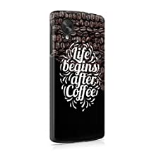 Life Begins After Coffee Hard Plastic Phone Case For LG Google Nexus 5