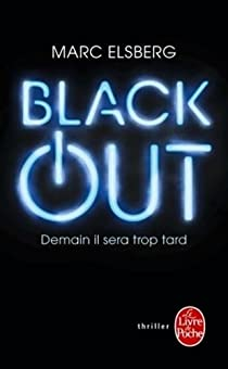 Black-Out - Demain il sera trop tard par Elsberg