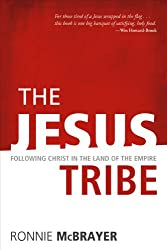 The Jesus Tribe: Following Christ in the Land of the Empire