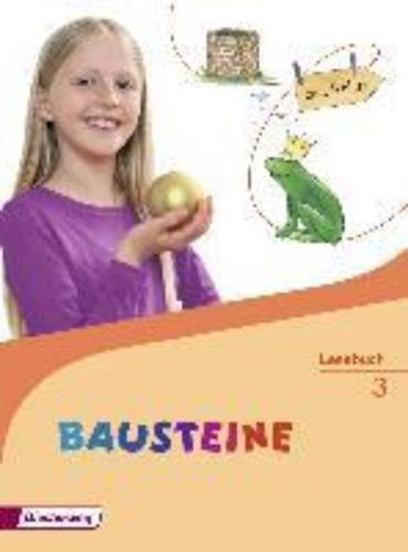 BAUSTEINE Lesebuch - Ausgabe 2014: Lesebuch 3