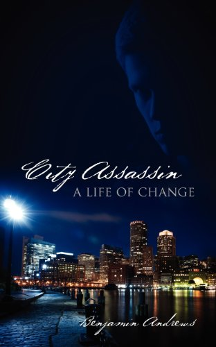 Book: City Assassin - A Life of Change by Benjamin Andrews