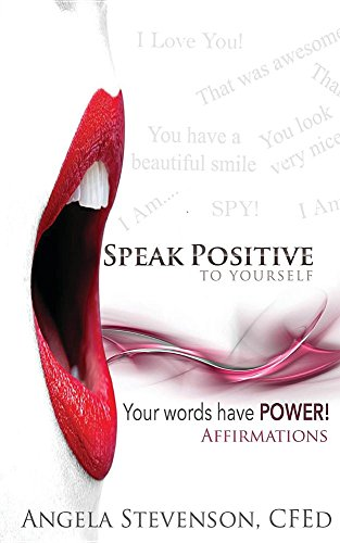 Speak Positive to Yourself