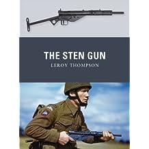 The Sten Gun (Weapon Book 22)