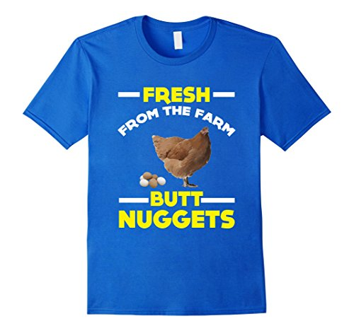 [Men's FUNNY FRESH FROM THE FARM BUTT NUGGETS T-SHIRT Food Gift Medium Royal Blue] (Chicken Nugget Costume)
