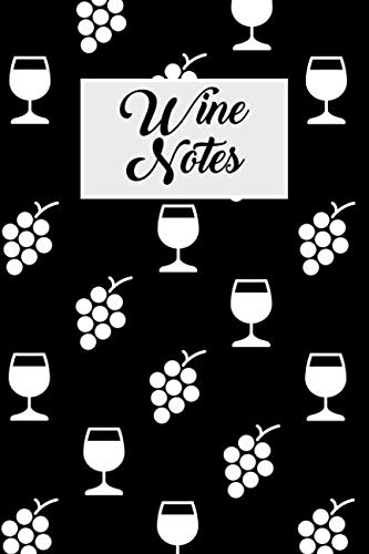 Wine Notes: Wine tasting journal with 100 wine tasting sheets for wine tours by R Evans