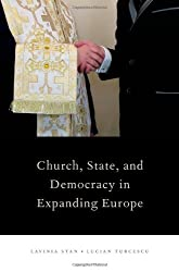 Church, State, and Democracy in Expanding Europe (Religion and Global Politics)