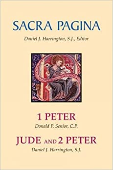 Sacra Pagina: 1 Peter, Jude and 2 Peter