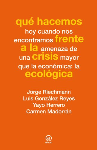 Descargar Libro Qué Hacemos Frente A La Crisis Ecológica Vv. Aa.