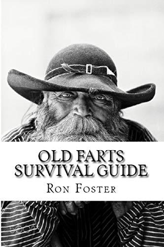 Old Farts Survival Guide