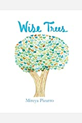 Wise Trees: This book is filled with colorful hand painted trees. Paperback