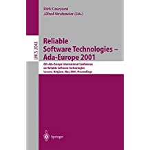 Reliable Software Technologies - Ada-Europe 2001: 6th Ada-Europe International Conference on Reliable Software Technologies Leuven, Belgium, May 14-18, 2001 Proceedings