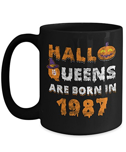 30th Birthday Gifts Halloqueens are born in 1987 Funny Halloween Costumes Set Coffee Mugs Best Party Idea for girls friend mom women wife aunt -