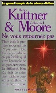 Ne vous retournez pas par Kuttmer Moore