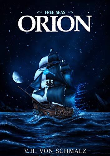 Free Seas: Orion by V. H. von Schmalz ebook deal