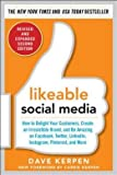 img - for How to Delight Your Customers, Create an Irresistible Brand Likeable Social Media, Revised and Expanded (Paperback) - Common book / textbook / text book