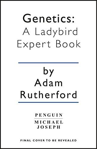 Genetics: A Ladybird Expert Book (The Ladybird Expert Series)